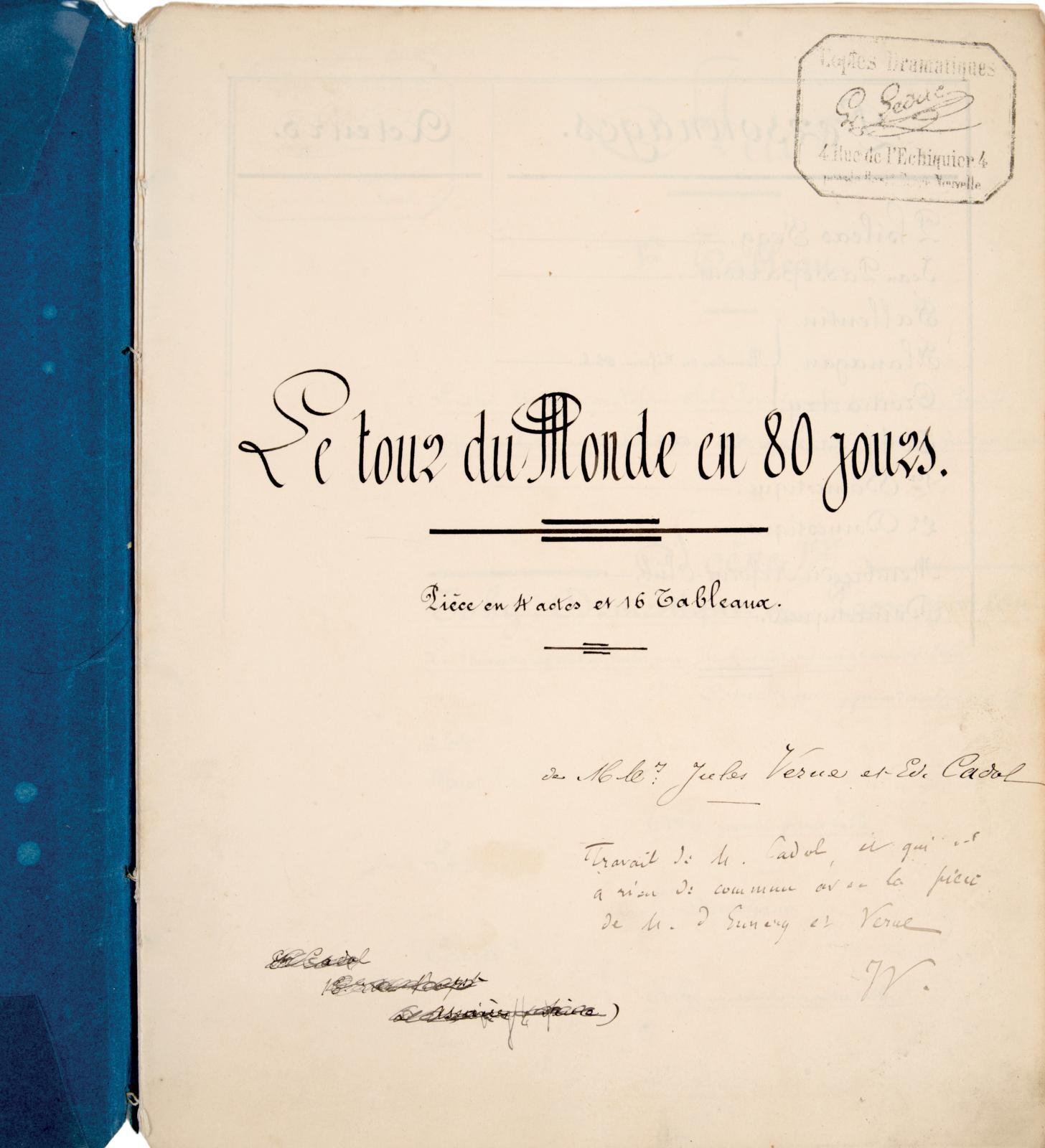 18125€Jules Verne (1828-1905), Le Tour du monde en 80jours, unique copie manuscrite du livret de la première pièce de théâtre écrite par Jules Vern