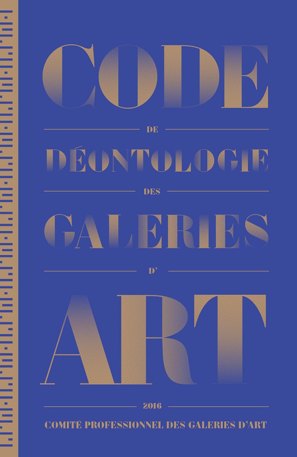 Code de déontologie, Comité professionnel des galeries d'art, impression janvier 2016, Alliances graphiques