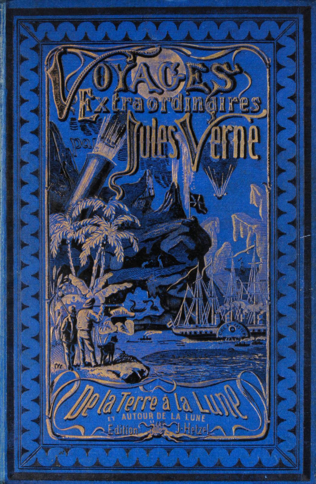 Jules Verne (1828-1905), De la Terre à la Lune, Autour de la Lune, volume double, cartonnage bleu de1872 à l'obus. Paris, Drouot-Richelieu, 23 novemb