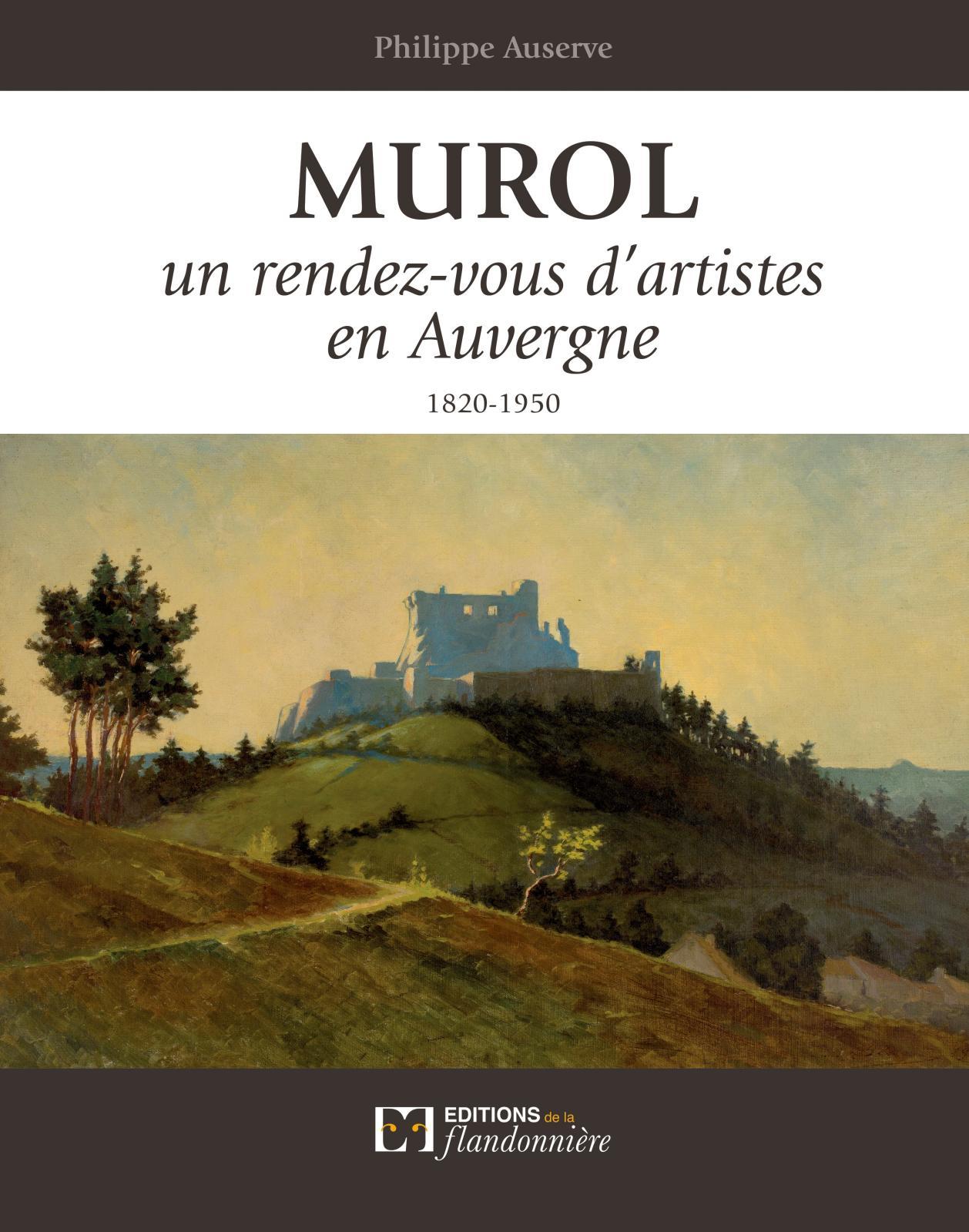 Toi l'AuvergnatDe Murol, on connaît surtout le château, splendide édifice médiéval, ruiné mais majestueux. On connaît moins l'école de pei