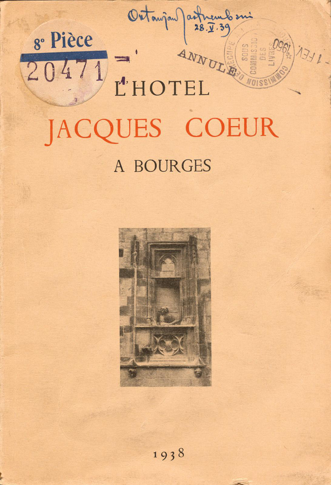 Ex-libris of painter Oktawian Jastrzembski on the book L'Hôtel Jacques Coeur à Bourges (1938), stamped by the sub-commission of books atta