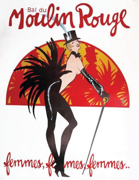 125€ René Gruau (1910-2004), Bal du Moulin Rouge - Femmes, femmes, femmes, lithographie d'I.D.L., affiche entoilée, 159x120cm. Drouot,