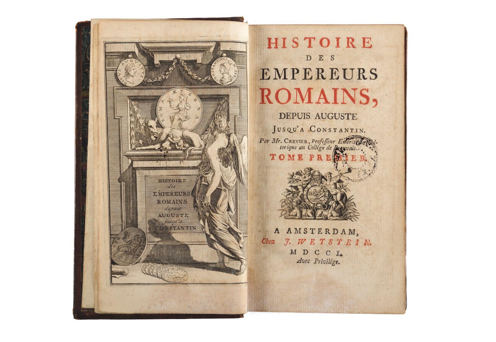 Jean-Baptiste-Louis Crevier, tome Ide l'Histoire des Empereurs romains, Amsterdam, 1750. Exemplaire de Napoléonqui le suivit à Sainte-Hé