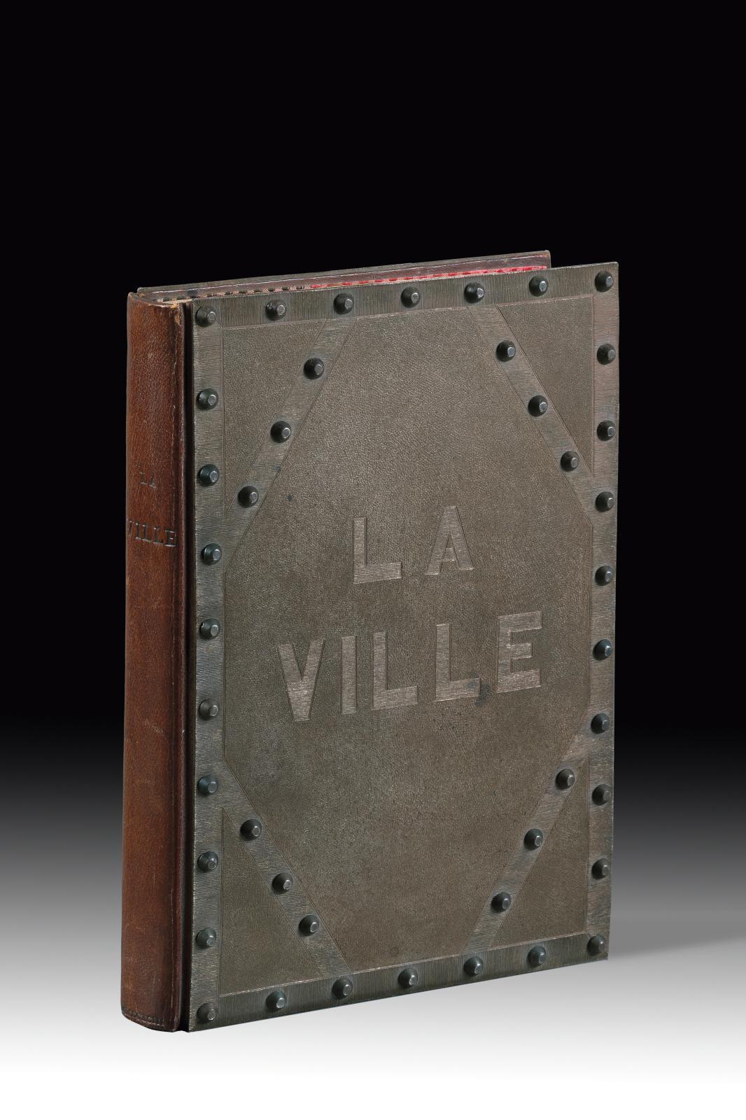 Paul Claudel (1868-1955), La Ville, Paris, librairie de l'Art indépendant, 1893, in-8°, plats entièrement recouverts d'une plaque d'acier,