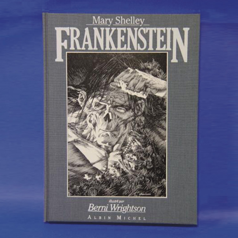 88€ Wrightson, album en T.L., Frankenstein de Mary Shelley, Albin Michel, 1984, n°134/500, avec sérigraphie sur vélin signée par l'auteu